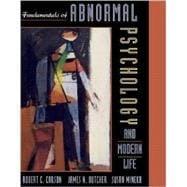Fundamentals of Abnormal Psychology and Modern Life