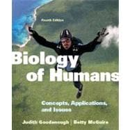 Biology of Humans Concepts, Applications, and Issues Plus MasteringBiology with eText -- Access Card Package