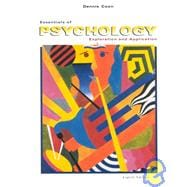 Essentials of Psychology: Exploration and Application (Casebound Edition)