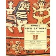 World Civilizations: The Global Experience, Single Volume Edition