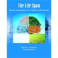Life Span, The: Human Development for Helping Professionals