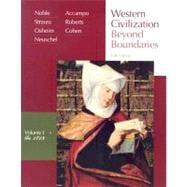 Western Civilization Beyond Boundaries, Volume I: To 1715
