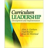 Curriculum Leadership : Development and Implementation