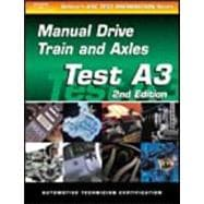 Automotive Manual Drive Train and Axles : A3