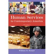Human Services in Contemporary America, 8th Edition