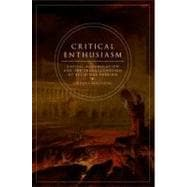 Critical Enthusiasm Capital Accumulation and the Transformation of Religious Passion