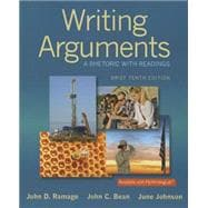 Writing Arguments A Rhetoric with Readings, Brief Edition