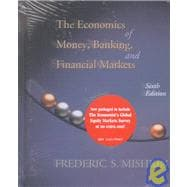 Economics of Money, Banking, and Financial Markets, with the Economist Global Banking Survey