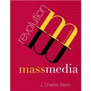 Mass Media Revolution Plus NEW MyCommunicationLab with Pearson eText -- Access Card Package