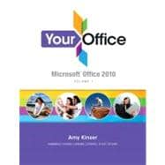 Your Office Microsoft Office 2010, Volume 1