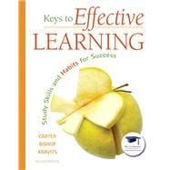 Keys to Effective Learning Study Skills and Habits for Success Plus NEW MyStudentSuccessLab -- Access Card Package