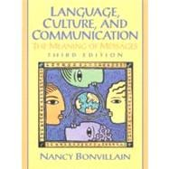 Language, Culture and Communication: The Meaning of Messages