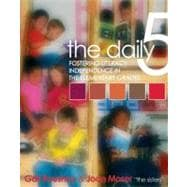 The Daily Five: Fostering Literacy Independence in the Elementary Grades