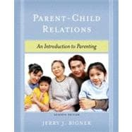 Parent-Child Relations : An Introduction to Parenting