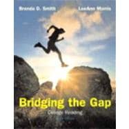 Bridging the Gap : College Reading (with MyReadingLab with Pearson eText Student Access Code Card)