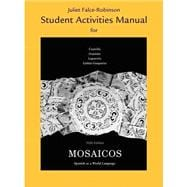 Student Activities Manual for Mosaicos : Spanish as a World Language