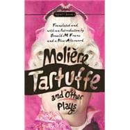 Tartuffe and Other Plays