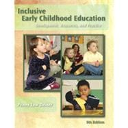 Inclusive Early Childhood Education: Development, Resources, and Practice, 5th Edition