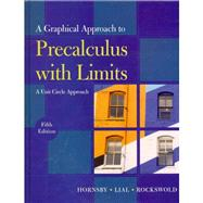 Graphical Approach to Precalculus with Limits A Unit Circle Approach plus MyMathLab/MyStatLab Student Access Code Card, A
