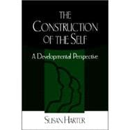 The Construction of the Self A Developmental Perspective