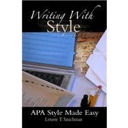 Writing with Style APA Style Made Easy (with InfoTrac)
