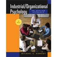 Industrial/Organizational Psychology, 6th Edition