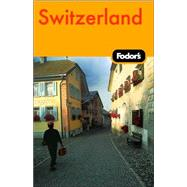 Fodor's Switzerland, 43rd Edition