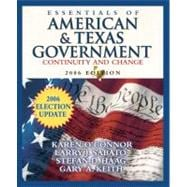Essentials of American and Texas Government : Continuity and Change, 2006 Election Update