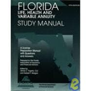 Florida Life, Health and Variable Annuity Study Manual