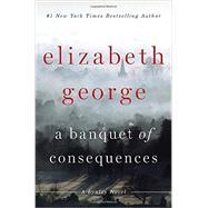 A Banquet of Consequences A Lynley Novel