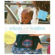 Infants and Toddlers: Curriculum and Teaching, 7th Edition