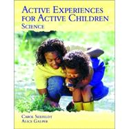 Active Experiences for Active Children - Science