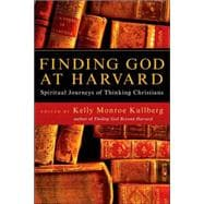 Finding God at Harvard: Spiritual Journeys of Thinking Christians 9780830834334R