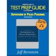 Test Prep Guide for Supervision of Police Personnel