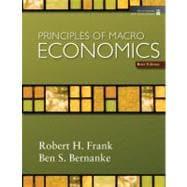 Principles of Macroeconomics, Brief Edition w/Economic 2009 Update