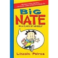 Big Nate : In a Class by Himself