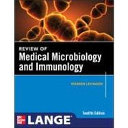 Review of Medical Microbiology and Immunology, Twelfth Edition