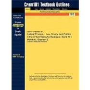 Outlines and Highlights for Judicial Process : Law, Courts, and Politics in the United States by Neubauer, David W. / Meinhold, Stephen S. , ISBN