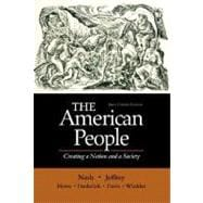 American People, Brief Edition, The: Creating a Nation and a Society, Single Volume Edition