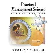 Practical Management Science: Spreadsheet Modeling and Applications Update