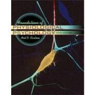 Foundations of Physiological Psychology with CD