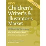 Childrens Writers & Illustrators Market 2007