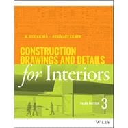 Construction Drawings and Details for Interiors:Basic Skills, Third Edition