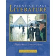 Prentice Hall Literature: Timeless Voices, Timeless Themes : Platinum Level