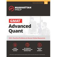 GMAT Advanced Quant 250+ Practice Problems & Bonus Online Resources