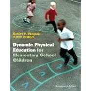 Dynamic Physical Education for Elementary School Children with Curriculum Guide Lesson Plans for Implementation
