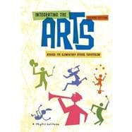 Integrating the Arts Across the Elementary School Curriculum, 2nd Edition