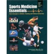 Sports Medicine Essentials Core Concepts in Athletic Training and Fitness Instruction