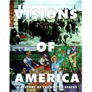 Visions of America A History of the United States, Volume Two