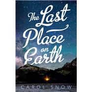 The Last Place on Earth 9781250104366R
